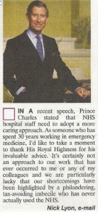 My favourite letter about Charles. I wondered who dared to publish such searing truth ? Turns out it was Viz.